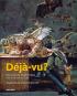 Déjà vu. Die Kunst der Wiederholung von Dürer bis Youtube. Bild 1