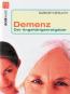 Demenz - Der Angehörigenratgeber - Wertvolle Hilfe für Pflegende Bild 1