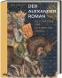 Der Alexanderroman. Ein Ritterroman über Alexander den Großen. Bild 1