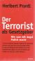 Der Terrorist als Gesetzgeber - Wie man mit Politik Angst macht Bild 1