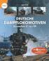 Deutsche Dampflokomotiven. Baureihen 01 bis 99. Bild 1