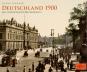 Deutschland 1900. Ein historischer Bilderbogen. Bild 1