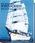 Die deutschen Schulschiffe 1818 bis heute Bild 1