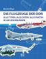 Die Flugzeuge der DDR - Alle Typen, alle Daten, alle Fakten in 300 Zeichnungen Bild 1