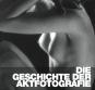 Die Geschichte der Aktfotografie. Bild 1