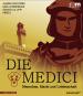 Die Medici. Menschen, Macht und Leidenschaft. Bild 1