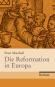 Die Reformation in Europa. Bild 1