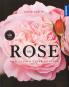 Die Rose. Vom Zauber einer Königin. Bild 1