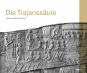 Die Trajanssäule. Bild 1