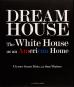 Dream House. The White House as an American Home. Bild 1