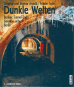 Dunkle Welten - Bunker, Tunnel und Gewölbe unter Berlin Bild 1