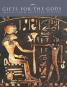 Geschenke für die Götter. Bilder aus Ägyptischen Tempeln. Gifts for the Gods. Images from Egyptian Temples. Bild 1