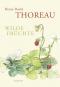 Henry David Thoreau. Wilde Früchte. Prachtausgabe. Bild 1