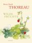 Henry David Thoreau. Wilde Früchte. Sonderausgabe. Bild 1