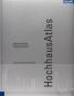 HochhausAtlas - Typologie und Beispiele, Planung und Konstruktion, Technologie und Betrieb. Bild 1