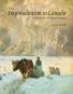 Impressionismus in Kanada. Eine Reise der Wiederentdeckung. Bild 1