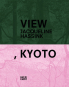 Jacqueline Hassink. View, Kyoto. On Japanese Gardens and Temples. Bild 1