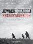 Jewgeni Chaldej. Kriegstagebuch. Vorzugsausgabe mit Originalabzug. Bild 1