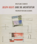 Joseph Beuys und die Architektur. Perspektiven und Akzente. Bild 1