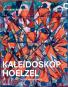 Kaleidoskop Hoelzel in der Avantgarde. Bild 1