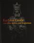 Karl der Große. 1200 Jahre Mythos und Wirklichkeit. Bild 1