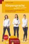 Körpersprache einfach nutzen: Eine Schauspielerin verrät die besten Tricks für Alltag, Flirt und Job - Mit DVD Bild 1