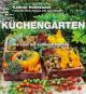 Küchengärten. Die Lust am schönen Nutzen. Bild 1