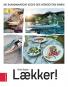 Laekker! Die skandinavische Küche des verrückten Dänen. Bild 1