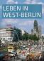 Leben in West-Berlin. Alltag in Bildern 1945-1990. Bild 1