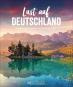 Lust auf Deutschland. Faszinierende Reiseziele, die Sie kennen sollten. Bild 1