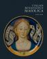 Majoliken der italienischen Renaissance. Italian Renaissance Maiolica. Bild 1