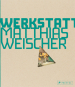 Matthias Weischer. Kunstwerkstatt. Collectors Edition. Mit Originalgrafik. Bild 1