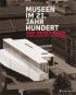 Museen im 21. Jahrhundert. Ideen. Projekte. Bauten. Bild 1