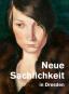 Neue Sachlichkeit in Dresden. Malerei der Zwanziger Jahre von Dix bis Querner. Bild 1