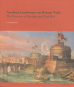 Northern Landscapes and Roman Walls. The Frescoes of Matthijs and Paul Bril. Bild 1