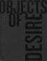 Objekte der Begierde. Objects of Desire. Artisanal, Speciality and Bespoke Objects. Bild 1