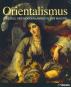 Orientalismus - Das Bild des Morgenlandes in der Malerei Bild 1