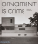 Ornament is crime. Ornament ist Verbrechen. Modernistische Architektur. Bild 1