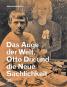 Otto Dix und die Neue Sachlichkeit. Das Auge der Welt. Bild 1