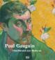 Paul Gauguin. Durchbruch zur Moderne. Bild 1