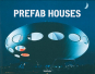 PreFab Houses. Bild 1