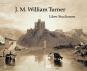 Reisen mit William Turner - Das Liber Studiorum Bild 1
