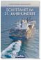 Schifffahrt im 21. Jahrhundert Bild 1