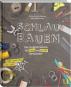 Schlau bauen. Das Architekturbuch für kleine und große Handwerker. Bild 1