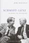 Schmidt - Lenz. Geschichte einer Freundschaft. Bild 1