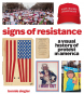 Signs of Resistance. Eine visuelle Geschichte des Protestes in Amerika. Bild 1