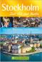 Stockholm – Zeit für das Beste: Highlights - Geheimtipps - Wohlfühladressen Bild 1