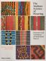 The Andean Science of Weaving. Strukturen und Techniken. Bild 1