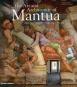 The Art and Architecture of Mantua. Bild 1