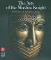 The Arts of the Muslim Knight. The Furusiyya Art Foundation Collection. Bild 1